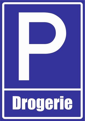 Kiwistar Parkplatzschild – Aufkleber – Drogerie – 42 x 30cm