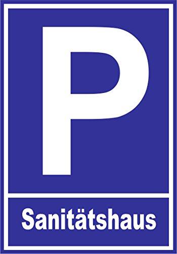Parkplatzschild – Sanitätshaus – Alu-Dibond 30×21 cm