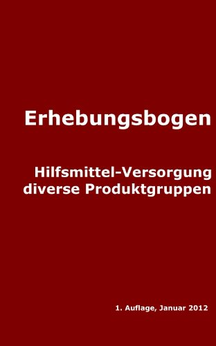 Assessment bei Hilfsmittelverordnungen (Erhebungsbogen & Assessment Verfahren 6) -